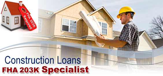 fha-construction-loan-203K-fha-home-loan-group